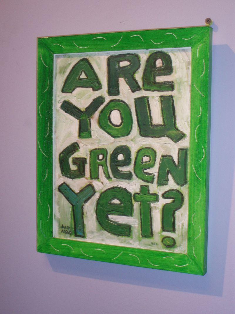 Green yet